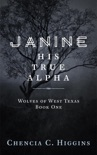 Janine: His True Alpha book summary, reviews and downlod