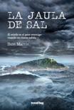 La jaula de sal resumen del libro