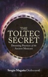 The Toltec Secret book summary, reviews and download