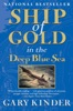 Ship of Gold in the Deep Blue Sea book image