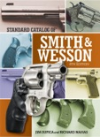 Standard Catalog of Smith & Wesson book summary, reviews and download