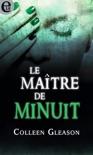 Le maître de minuit book summary, reviews and downlod