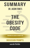 Summary: Dr. Jason Fung's The Obesity Code book summary, reviews and downlod