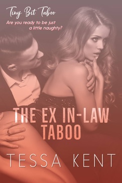 The Ex In-Law Taboo E-Book Download