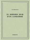 Le Dernier Jour d'un condamné book summary, reviews and downlod