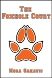 The Foxhole Court book summary, reviews and download