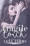 Fragile Touch book summary, reviews and downlod