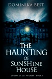 The Haunting of Sunshine House e-book