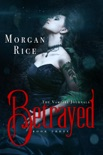 Betrayed (Book #3 in the Vampire Journals) book summary, reviews and downlod