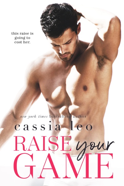 Raise Your Game by Cassia Leo Book Summary, Reviews and E-Book Download