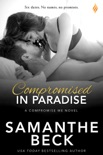 Compromised in Paradise book summary, reviews and downlod