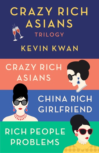 The Crazy Rich Asians Trilogy Box Set by Kevin Kwan E-Book Download