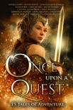 Once Upon A Quest book summary, reviews and downlod