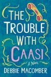 The Trouble with Caasi book summary, reviews and downlod