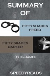 Summary of Fifty Shades Freed and Fifty Shades Darker book summary, reviews and downlod
