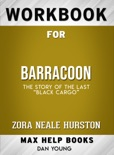 """Barracoon: The Story of the Last """"Black Cargo"""" by Zora Neale: Max Help Workbooks book summary, reviews and downlod"""