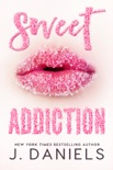 Sweet Addiction book summary, reviews and download