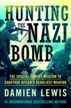 Hunting the Nazi Bomb book summary, reviews and download