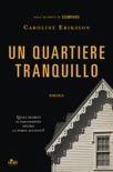 Un quartiere tranquillo book summary, reviews and downlod