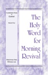 The Holy Word for Morning Revival - Crystallization-study of Ezekiel, Volume 4 book summary, reviews and downlod