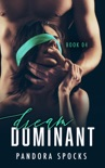 Dream Dominant - Book Four book summary, reviews and downlod