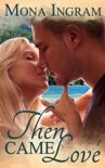 Then Came Love book summary, reviews and downlod