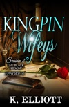Kingpin Wifeys Season 2 Part 4 The Black Widow book summary, reviews and downlod