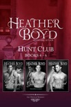 Hunt Club Boxed Set Books 4-6 book summary, reviews and downlod