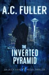 The Inverted Pyramid book summary, reviews and download