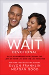 The Wait Devotional book summary, reviews and downlod