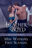 Miss Watson's First Scandal book summary, reviews and downlod