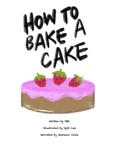 How to Bake a Cake book summary, reviews and download