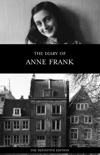 The Diary of Anne Frank (The Definitive Edition) book summary, reviews and download