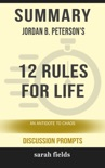 Summary: Jordan B. Peterson's 12 Rules for Life book summary, reviews and downlod