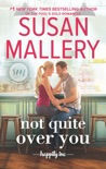 Not Quite Over You book summary, reviews and downlod