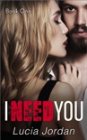 I Need You - Book One e-book