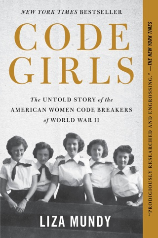 Code Girls by Hachette Digital, Inc. book summary, reviews and downlod