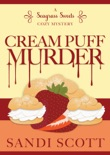Cream Puff Murder: A Seagrass Sweets Cozy Mystery (Book 1) book summary, reviews and download