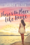 There's No Place Like Home book summary, reviews and downlod