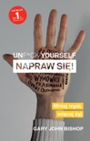 Unf*ck yourself. Napraw się! book summary, reviews and downlod
