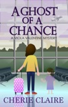 A Ghost of a Chance book summary, reviews and download