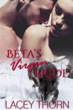 Beta's Virgin Bride book summary, reviews and downlod