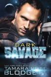 The Dark Savage book summary, reviews and downlod