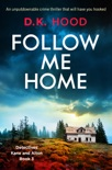 Follow Me Home book summary, reviews and download