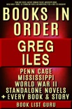 Greg Iles Books in Order: Penn Cage series, Natchez Burning trilogy, Mississippi books, World War II books, all standalone novels and nonfiction, plus a Greg Iles biography. book summary, reviews and downlod