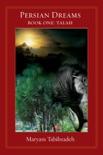 Persian Dreams Book One, Talah book summary, reviews and download