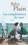 Les Complaisances du coeur book summary, reviews and downlod