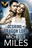 Desiring the Dragon Lord book summary, reviews and download
