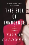 This Side of Innocence book summary, reviews and downlod