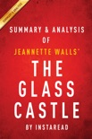 The Glass Castle: A Memoir by Jeannette Walls Summary & Analysis book summary, reviews and downlod
